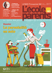 L' Ecole des parents. 623, Avril-Mai-Juin 2017 |