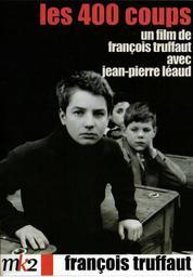 Les 400 coups / réalisé par François Truffaut | Truffaut, François (1932-1984). Monteur