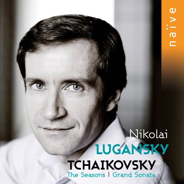 Seasons (The). Grand sonata / Piotr Ilitch Tchaikovski | Tchaikovski, Piotr Ilitch