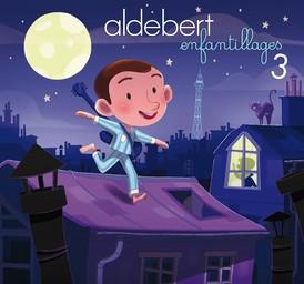 Enfantillages 3 / Aldebert | Aldebert