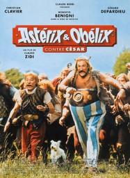 Astérix et Obélix contre César / Claude Zidi, réal.   Zidi, Claude (1934-....). Metteur en scène ou réalisateur. Scénariste