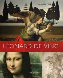 Léonard de Vinci / Valérie Mettais   Mettais, Valérie (1962-....). Auteur