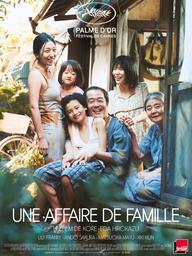 Une affaire de famille / Hirokazu Kore-Eda, réal.    Kore-Eda, Hirokazu. Scénariste