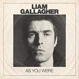 As you were / Liam Gallagher |