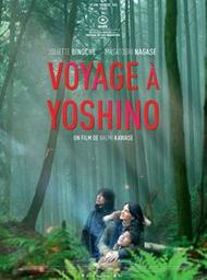 Voyage à Yoshino / Naomi Kawase, réal.    Kawase, Naomi. Scénariste