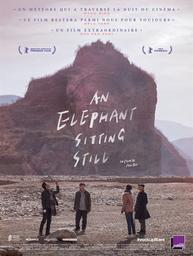 An Elephant Sitting Still = Da xiang xi di er zuo / Hu Bo, réal.  | Bo , Hu . Scénariste