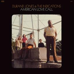 American love call / Durand Jones and the Indications | Durand Jones and the Indications