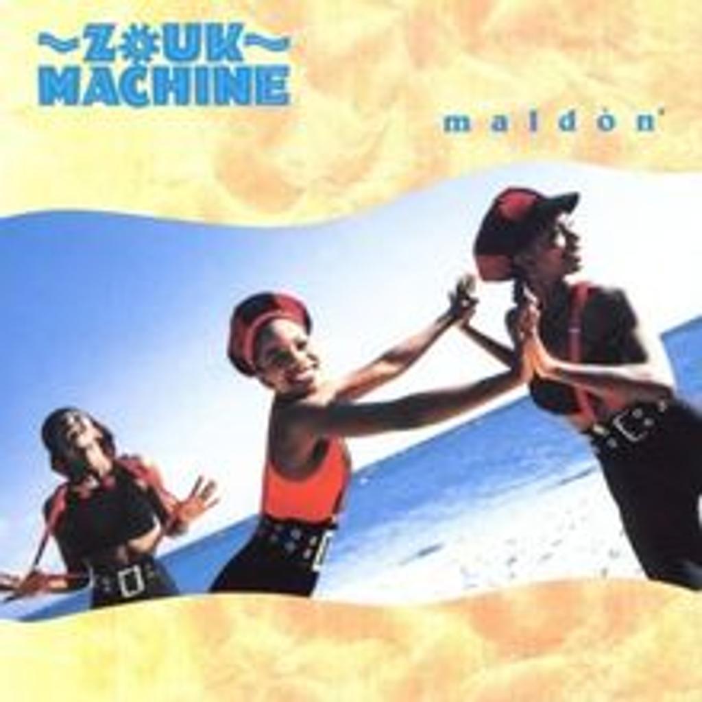 Maldon / Zouk Machine, ens. voc. et instr   Zouk Machine