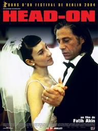 Head-on / réalisé par Fatih Akin | Akin, Fatih (1973-....). Monteur