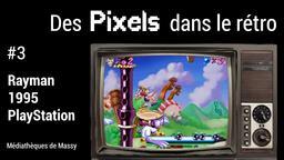 Rayman (1995). 03 | Réseau des médiathèques de Massy. Collectivité éditrice