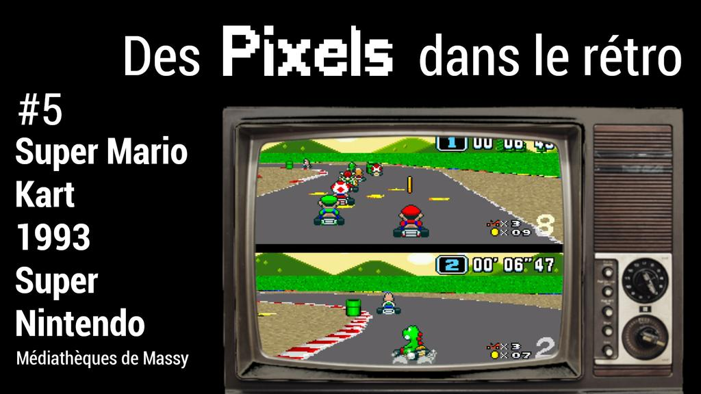 Super Mario Kart (1993) | Réseau des médiathèques de Massy. Collectivité éditrice