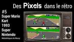 Super Mario Kart (1993). 05 | Réseau des médiathèques de Massy. Collectivité éditrice