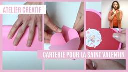 Atelier créatif : Carterie - pour la Saint Valentin (avec LSF) | Réseau des médiathèques de Massy. Collectivité éditrice