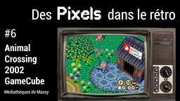 Animal Crossing (2002). 06 | Réseau des médiathèques de Massy. Collectivité éditrice