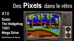 Sonic the Hedgehog (1991). 10 | Réseau des médiathèques de Massy. Collectivité éditrice