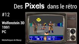 Wolfenstein 3D (1991). 12 | Réseau des médiathèques de Massy. Collectivité éditrice