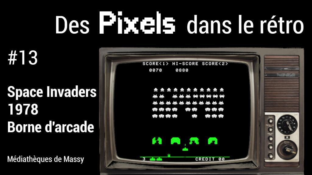 Space Invaders (1978). 13 | Réseau des médiathèques de Massy. Collectivité éditrice