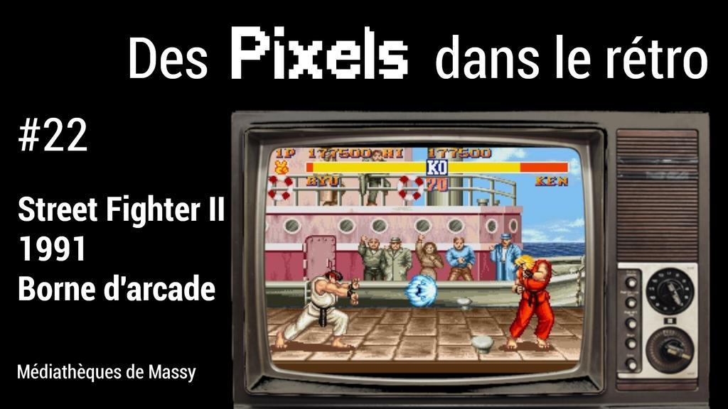 Street Fighter II (1991) | Réseau des médiathèques de Massy. Collectivité éditrice
