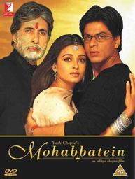 Mohabbatein / réalisé par Aditya Chopra | Chopra, Aditya (1971-....). Monteur