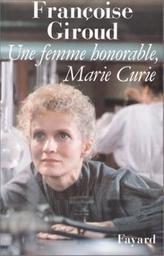 Une Femme honorable / Françoise Giroud | Giroud, Françoise (1916-2003). Auteur