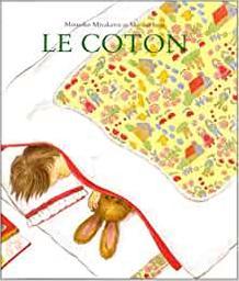 Le coton / Momoko Miyakawa | Miyakawa, Momoko. Auteur
