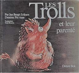 Les Trolls / Jan Bergh Eriksen | Eriksen, Jan Bergh