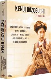 Les femmes de la nuit. Flamme de mon amour : Kenji Mizoguchi, les années 40. Volume 3 / Kenji Mizoguchi, réal. |