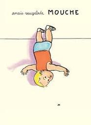 Mouche / Anaïs Vaugelade | Vaugelade, Anaïs (1973-....). Auteur