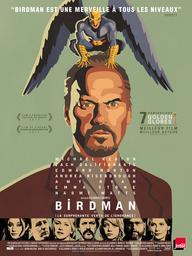 Birdman ou (la surprenante vertu de l'ignorance) = Birdman: Or (The Unexpected Virtue of Ignorance) / Alejandro Gonzalez Inarritu, réal. | Gonzalez Iñarritu, Alejandro (1963-....). Monteur. Scénariste