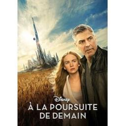 A la poursuite de demain / Brad Bird, réal. |