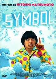 Symbol = Hitoshi Matsumoto / Hitoshi Matsumoto, réal. | Matsumoto, Hitoshi. Monteur. Scénariste